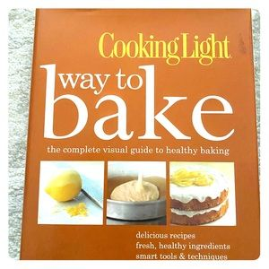 Cooking Light's Way to Bake Cookbook